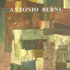 Arte: ANTONIO BERNI / UN ARTE AL SERVICIO DEL HOMBRE. EXPO. INT. ZARAGOZA A ESTRENAR. * PINTOR ARGENTINA. Lote 25957579