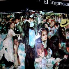 Arte: EL IMPRESIONISMO. TOMO 16. PGN 207.EDC.AGULAR1969 COLOR:168 REPRCC DE.CUADROS.VER FOTOS Y DETALLES. Lote 27526184