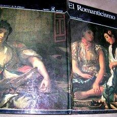 Arte: EL ROMANTICISMO. TOMO 15. PGN 207.EDC.AGULAR1969 COLOR:168 REPRCC DE.CUADROS.VER FOTOS Y DETALLES. Lote 27570380