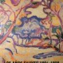 Arte: LOS AÑOS FAUVES 1904-1908. Lote 26994592