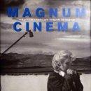 Arte: MAGNUM CINEMA. HISTÓRIES DE CINEMA PELS FOTÓGRAFS DE.... Lote 27155237