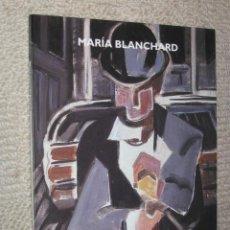 Arte: MARÍA BLANCHARD, DIPUTACIÓN DE MÁLAGA. 1998. Lote 25686719