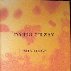 Arte: DARÍO URZAY. PAINTINGS. CATÁLOGO. KAJ FORSBLOM GALLERY. HELSINKI. 1997. Lote 27342210