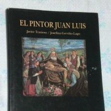 Arte: EL PINTOR JUAN LUIS.. Lote 26137393