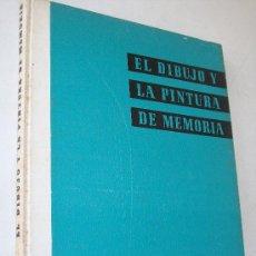 Arte: EL DIBUJO Y LA PINTURA DE MEMORIA-M. BONTCÉ-L.E.D.A-LAS EDICIONES DE ARTE-BARCELONA. Lote 26371607