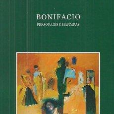 Arte: BONIFACIO ALFONSO / PERSONAJES Y MÁSCARAS. EXPOSICIÓN PINTURAS.TEXTO CABRERA INFANTE . A ESTRENAR. Lote 31169925