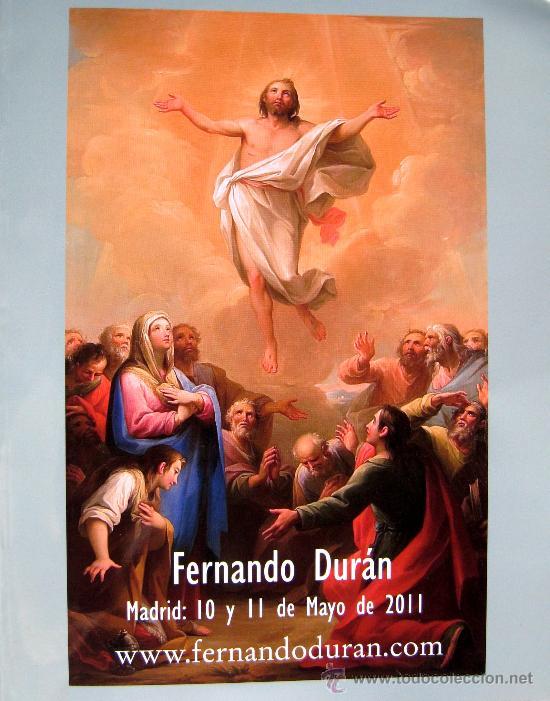 CATALOGO - CASA DE SUBASTAS FERNANDO DURÁN MADRID - SUBASTA - 10 Y 11 MAYO 2011 (Arte - Catálogos)