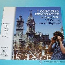 Arte: I CONCURSO FOTOGRÁFICO DE CIUTAT VELLA. EL CENTRO EN EL OBJETIVO. Lote 26963156