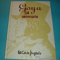 Arte: GOYA 250 ANIVERSARIO. 44 ARTISTAS CONTEMPORANEOS HOMENAJEAN A GOYA.. Lote 26963298