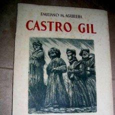 Arte: CASTRO GIL SU VIDA,SU OBRA,SU ARTE.POR EMILIANO M.AGUILERA EDC AGUILAR 1948.RETRATO Y 48 REPRODC VER. Lote 28285511