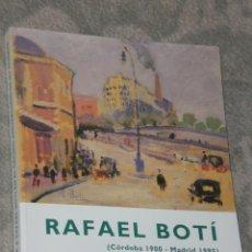Arte: RAFAEL BOTI ( CÓRDOBA 1900 - MADRID 1995 ) . Lote 28384276