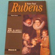 Arte: PETER PAUL RUBENS. MIGUEL MORÁN. EL ARTE Y SUS CREADORES Nº 21. Lote 28767320