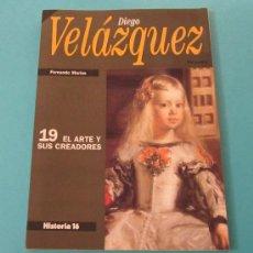 Arte: DIEGO VELÁZQUEZ. FERNANDO MARÍAS. EL ARTE Y SUS CREADORES Nº 19. Lote 28767366