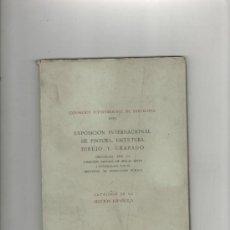 Arte: EXPOSICION INTERNACIONAL DE PINTURA ESCULTURA DIBUJO Y GRABADO BARCELONA 1929. Lote 28831449