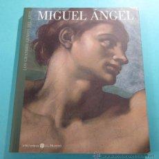 Arte: LOS GRANDES GENIOS DEL ARTE. MIGUEL ÁNGEL. PRESENTACIÓN DE TOMÀS LLORENS. Lote 28974015