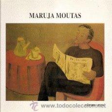 Arte: MARUJA MOUTAS /// ANTONIO LEYVA (MADRID, 1995. TAPA DURA). Lote 29063897