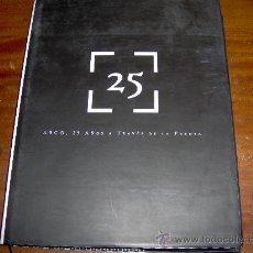 Arte: ARCO 25 AÑOS ATRAVES DE LA PRENSA - ARCO 2006. Lote 29283129