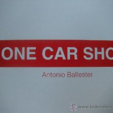 Arte: GRAN CATÁLOGO EXPOSICIÓN ONE CAR SHOW. ANTONIO BALLESTER. MURCIA. Lote 29430529