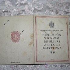 Arte: PS3300 TARJETA - EXPOSICIÓN NACIONAL DE BELLAS ARTES DE BARCELONA - 1942 - BILLETE DE EXPOSITOR. Lote 29620556
