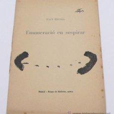 Arte: ENUMERACIÓ EN SOSPIRAR. JOAN BROSSA, 1960. TIRAJE NUM.39 DE 50 EJEMPLARES. PORTADA DE TÀPIES.. Lote 30063706
