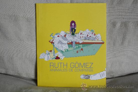 RUTH GÓMEZ. ANIMALES DE COMPAÑÍA. SALA CAI LUZÁN, ZARAGOZA, 2006. (Arte - Catálogos)