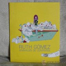 Arte: RUTH GÓMEZ. ANIMALES DE COMPAÑÍA. SALA CAI LUZÁN, ZARAGOZA, 2006.. Lote 31162392
