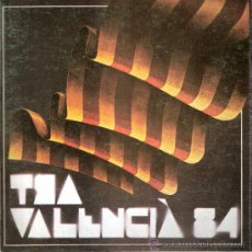 Arte: ART VALENCIÀ 84. COLECTIVA.( ALCOY ). JUNIO 1984.BLASCO.BOIX. FRANCES.GENOVÉS.SEMPERE.SORIA.VENTO.... Lote 30492683