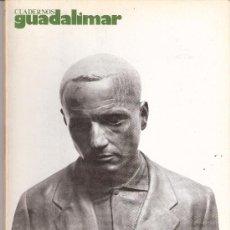 Arte: ANTONIO LOPEZ GARCÍA. CUADERNOS GUADALIMAR. EDICIONES RAYUELA. Nº 2. 1977.. Lote 30571620