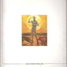 Arte: GUILLERMO BELLOD. PINTURA. CENTRE CULTURAL D'ALCOI (ALCOY ).JUNIO 1992.. Lote 30575137