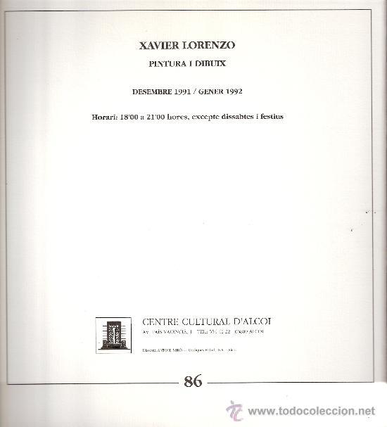 Arte: Xavier Lorenzo. Pintura i dibuix. Centre Cultural D'Alcoi (Alcoy). Diciembre 1991. - Foto 2 - 30587848