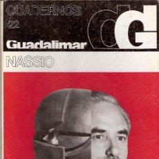 Arte: NASSIO. CUADERNOS GUADALIMAR. Nº 22. EDICIONES RAYUELA. 1978. Lote 30625726