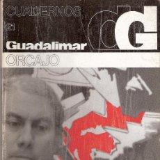Arte: ANGEL ORCAJO. CUADERNOS GUADALIMAR. Nº 21. EDICIONES RAYUELA. 1978. Lote 30625765