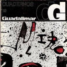 Arte: JOAN MIRÓ.. CUADERNOS GUADALIMAR. Nº 19. EDICIONES RAYUELA. 1978.. Lote 30625892