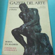 Arte: GACETA DEL ARTE. EXPOSICIONES Y SUBASTAS. Nº 7. JULIO 1973. RODIN, EN MADRID. Lote 30636034