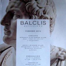 Arte: CATALOGO - CASA DE SUBASTAS BALCLIS, BARCELONA - SUBASTA 29 FEBRERO Y 1 MARZO 2012. Lote 30642400