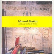 Arte: ESCENARIOS DE UNA MEMORIA.PRESENTES OCULTOS Y PASADOS PRESENTES-MANUEL MUÑOZ-GUERRA CIVIL.ENV.2,50€*. Lote 30643537