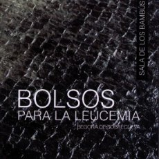 Arte: ENVÍO 6€. CATALOGO BOLSOS PARA LA LEUCEMIA. ANTONIO DE FELIPE, JORDI LABAND, ARMENGOL,JARR..... Lote 217087640