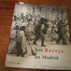 Arte: LOS BAROJA EN MADRID - 1997 MUSEO MUNICIPAL . Lote 30940418