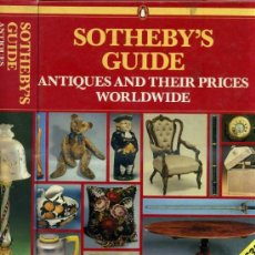 Arte: SOTHEBY'S GUIDE ANTIQUES & THEIR PRICES WORLWIDE 1989 - 736 PÁGINAS. Lote 30960670