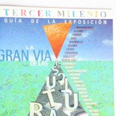 Arte: GUIA EXPOSICION CATALOGO GRAN VIA ESCULTURAS 1997 VALENCIA ALFARO GARGALLO SAINT-PHALLE VALDES. Lote 31376449