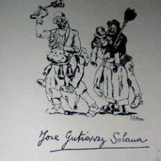 Arte: JOSÉ GUTIERREZ SOLANA. EXPO.AGUAFUERTES 25. VALENCIA 1977.TODO EN PAPEL CREMA 2 REPRODUC.ENVÍO PAGO. Lote 31758834