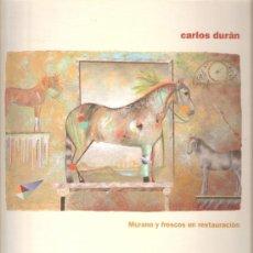 Arte: CARLOS DURÁN. MURANO Y FRESCOS EN RESTAURACIÓN.CENTRO CULTURAL DIPUTACIÓN DE MÁLAGA.MAYO 2009.. Lote 31732263