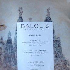 Arte: CATALOGO SUBASTAS BALCLIS, BARCELONA - SUBASTA 17 MAYO 2012, IMPECABLE, AGOTADO, DESCATALOGADO. Lote 31692919