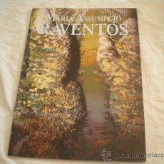 Art: MARIA ASSUMPCIO RAVENTOS - OBRES 1950-1987 - GRAVAT, PINTURA, PAPER I TAPIS - S. SADURNI D'ANOIA 87. Lote 31991485