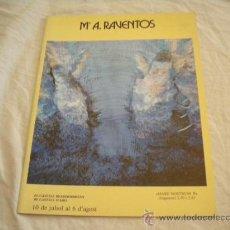Arte: M.A. RAVENTOS - TAPISSOS I MURALS - AJUNTAMENT CASTELL-PLATJA D'ARO, 1987 - CON DEDICATORIA. Lote 31991564
