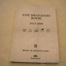 Arte: THE BRANDERY BOOK - BARCELONA JULY 2009 - POST FASHION CIRCUS. Lote 32248104