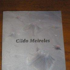 Arte: CILDO MEIRELES - MACBA - 2009 - CATÁLOGO DE EXPOSICIÓN. Lote 32533733