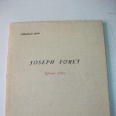 Arte: JOSEPH FORET EDITEUR D'ART CATALOGUE 1960 – LÁMINAS DALÍ. Lote 32623858