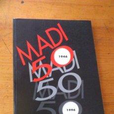 Arte: MADI INTERNACIONAL 50 AÑOS DESPUÈS. 1946-1996.DEL 7-3 AL 3-4 DE 1996. ZARAGOZA.. Lote 121698583