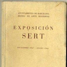 Arte: EXPOSICIÓN SERT AYUNTAMIENTO DE BARCELONA 1947. Lote 32912352